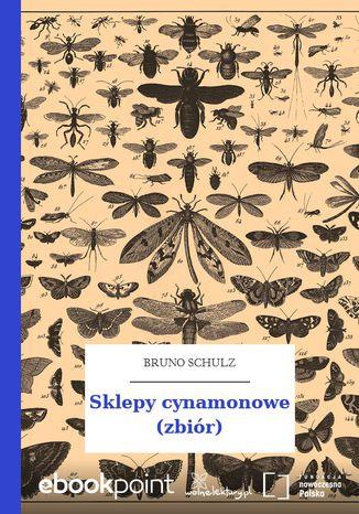 Okładka książki/ebooka Sklepy cynamonowe (zbiór)