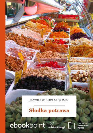 Okładka książki/ebooka Słodka potrawa