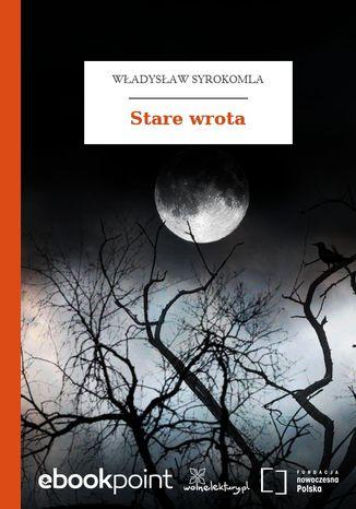 Okładka książki/ebooka Stare wrota