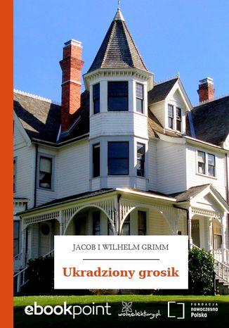 Okładka książki Ukradziony grosik