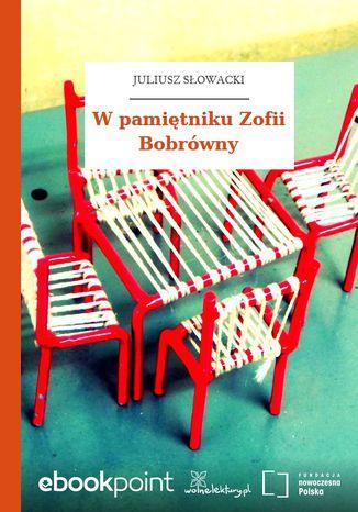 Okładka książki W pamiętniku Zofii Bobrówny