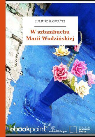 W sztambuchu Marii Wodzińskiej