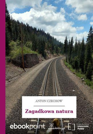 Okładka książki Zagadkowa natura