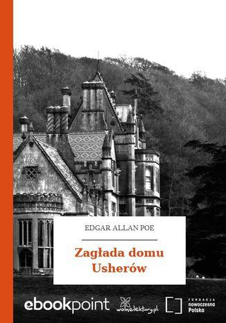 Okładka książki/ebooka Zagłada domu Usherów