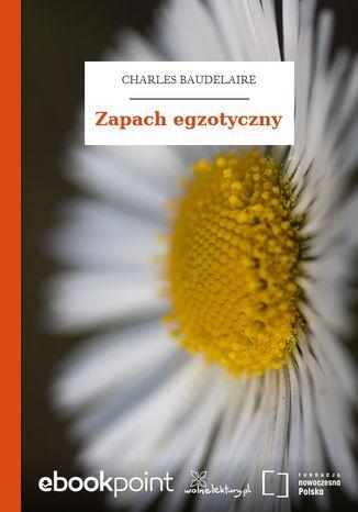 Okładka książki Zapach egzotyczny