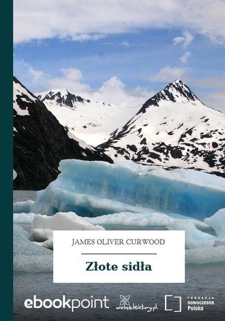 Okładka książki/ebooka Złote sidła