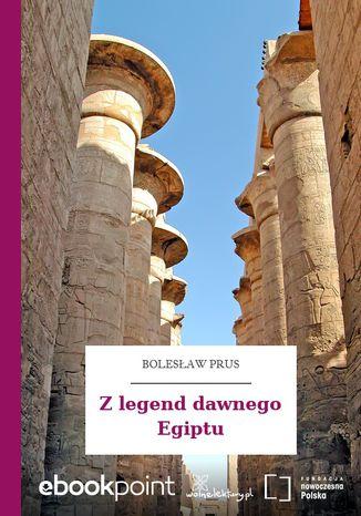 Okładka książki Z legend dawnego Egiptu
