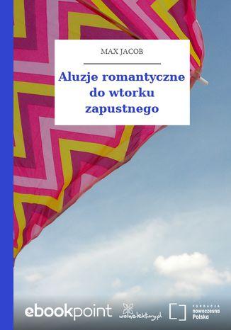 Aluzje romantyczne do wtorku zapustnego
