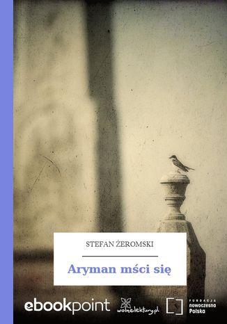 Aryman mści się