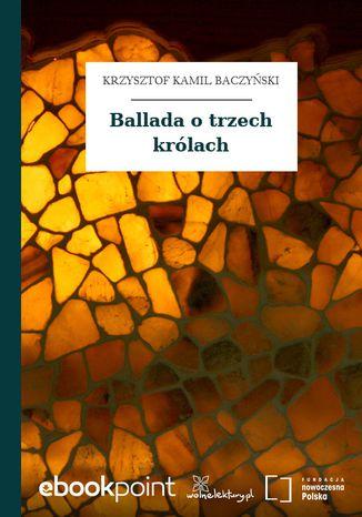Okładka książki Ballada o trzech królach