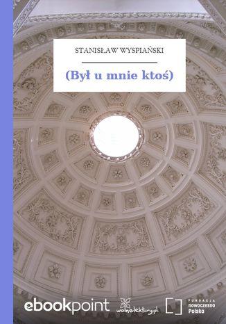 Okładka książki/ebooka (Był u mnie ktoś)