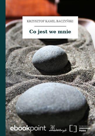 Okładka książki/ebooka Co jest we mnie