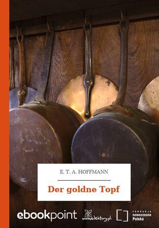 Okładka książki/ebooka Der goldne Topf