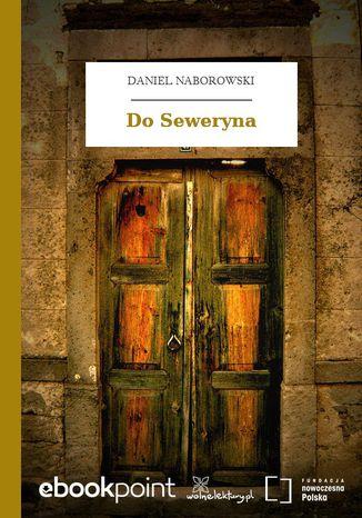 Okładka książki/ebooka Do Seweryna
