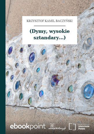 Okładka książki (Dymy, wysokie sztandary...)
