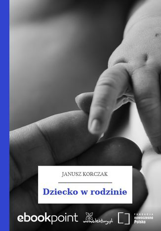 Okładka książki Dziecko w rodzinie