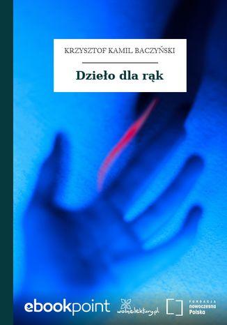 Okładka książki Dzieło dla rąk