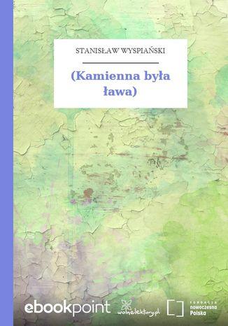 Okładka książki (Kamienna była ława)