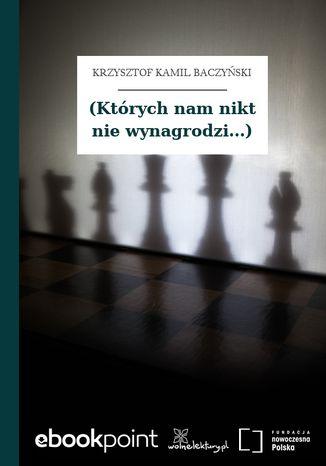 Okładka książki/ebooka (Których nam nikt nie wynagrodzi...)