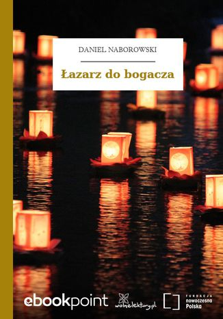 Okładka książki/ebooka Łazarz do bogacza