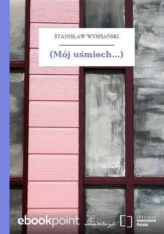 Okładka książki/ebooka (Mój uśmiech...)