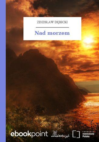 Okładka książki Nad morzem