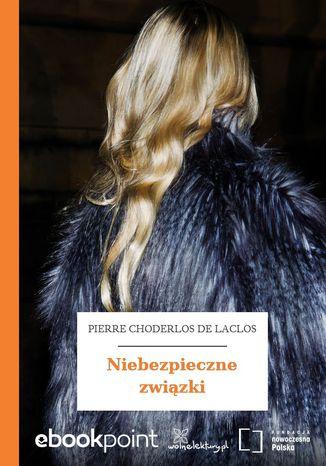 Okładka książki/ebooka Niebezpieczne związki