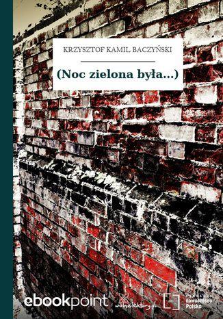 Okładka książki/ebooka (Noc zielona była...)
