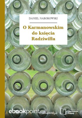 Okładka książki/ebooka O Karmanowskim do księcia Radziwiłła