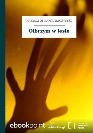 Okładka książki Olbrzym w lesie