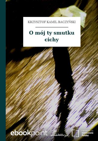 Okładka książki O mój ty smutku cichy