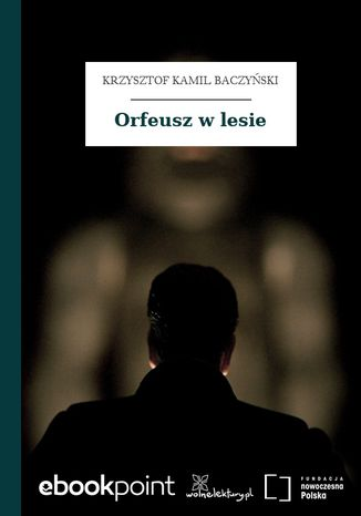 Okładka książki Orfeusz w lesie