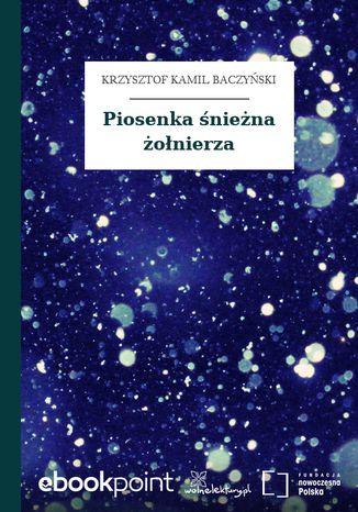 Okładka książki Piosenka śnieżna żołnierza
