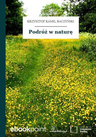 Okładka książki/ebooka Podróż w naturę