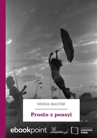 Ebook Prosto z pensyi