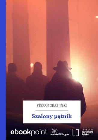 Okładka książki/ebooka Szalony pątnik