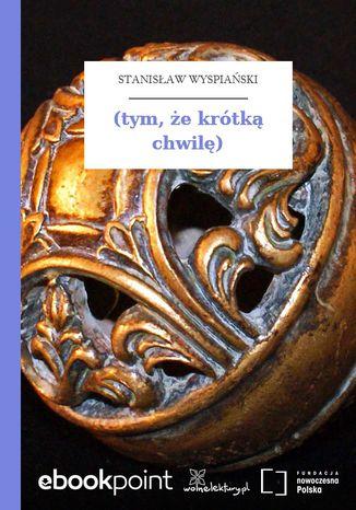 Okładka książki (tym, że krótką chwilę)