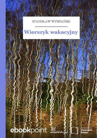 Okładka książki/ebooka Wierszyk wakacyjny