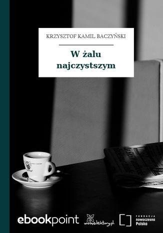 Okładka książki/ebooka W żalu najczystszym