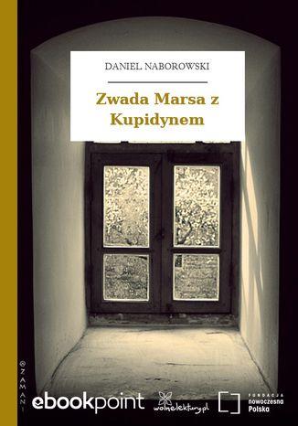 Okładka książki Zwada Marsa z Kupidynem
