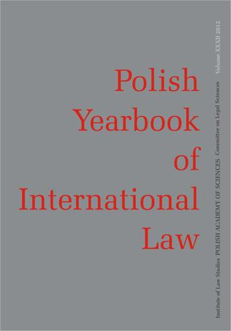 2012 POLISH YEARBOOK OF INTERNATIONAL LAW vol. XXXII