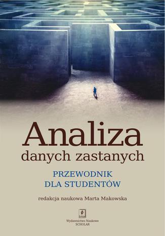 Okładka książki/ebooka Analiza danych zastanych. Przewodnik dla studentów. Przewodnik dla studentów