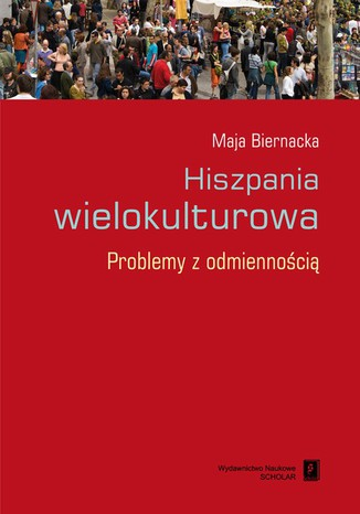 Okładka książki/ebooka Hiszpania wielokulturowa. Problemy z odmiennością
