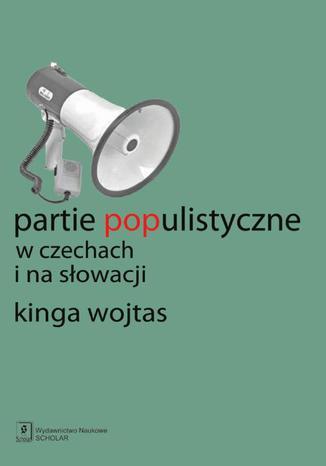 Okładka książki/ebooka Partie populistyczne w Czechach i na Słowacji