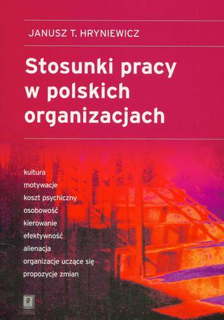 Okładka książki Stosunki pracy w polskich organizacjach