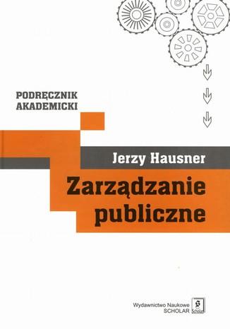 Okładka książki/ebooka Zarządzanie publiczne