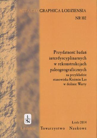 Okładka książki Acta Geographica Lodziensia t. 102/2014