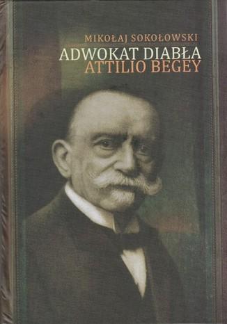 Adwokat diabła Attilio Begey