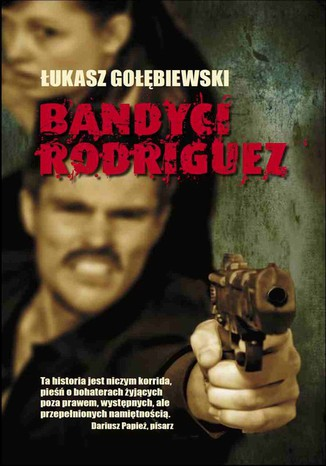 Okładka książki/ebooka Bandyci Rodriguez