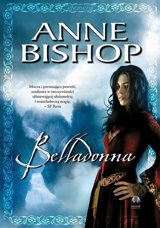Okładka książki/ebooka Belladonna, Efemera  tom 2